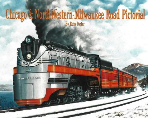 Chicago & North Western - Milwaukee Road Pictorial ()