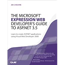 The Microsoft Expression Web Developer's Guide to ASP.NET 3.5: Learn to create ASP.NET applications using Visual Web Developer 2008 Adobe Reader