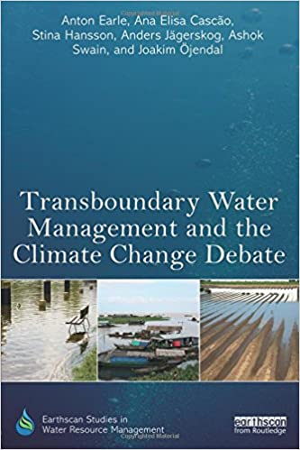 Book Transboundary Water Management and the Climate Change Debate (Earthscan Studies in Water Resource Management)
