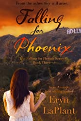 Falling for Phoenix (Falling for Heroes) (Volume 3)