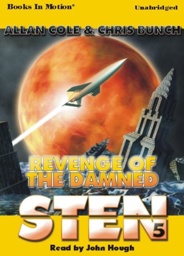 Download Revenge of the Damned by Allan Cole and Chris Bunch (Sten Series, Book 5) from Books In Motion.com pdf epub