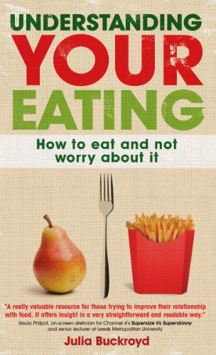 [PDF] Understanding Your Eating: How to eat and not worry about it Free Download | Publisher : Open University Press | Category : Cooking & Food | ISBN 10 : 0335241972 | ISBN 13 : 9780335241972