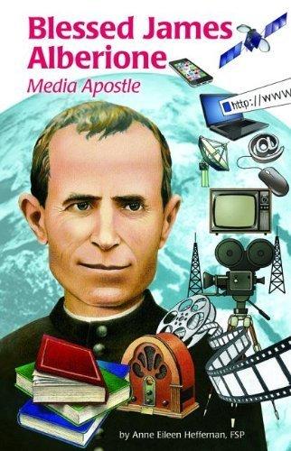 Blessed James Alberione (Ess): Media Apostle (Encounter the Saints) by Eileen Heffernan (2013-11-25)