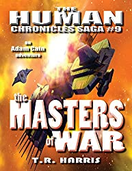 The Masters of War: Expanded Edition (The Human Chronicles Saga Book 9) (English Edition)