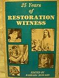 25 Years of Restoration Witness, Barbara Howard, 0830905294