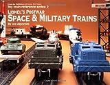 Lionel's Postwar Space and Military Trains, Joseph Algozzini, 0897784294