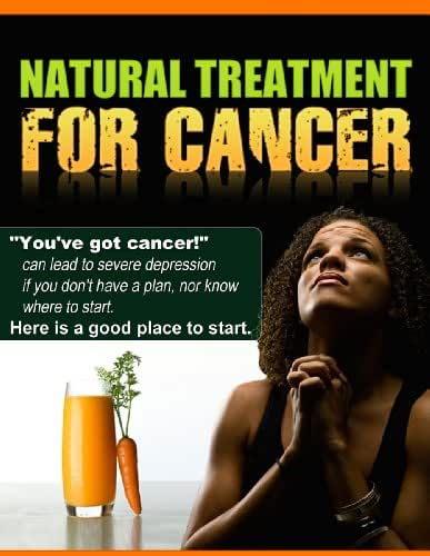 NATURAL TREATMENT FOR CANCER