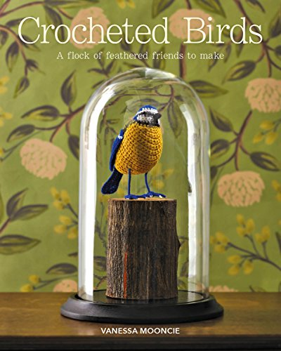 [Book: 'Crocheted Birds' by Vanessa Mooncie]