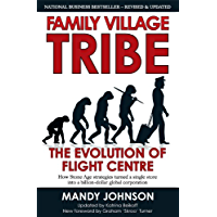 Family Village Tribe: Revised and Updated 2013