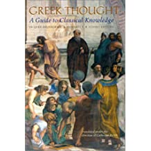 Greek Thought: A Guide to Classical Knowledge