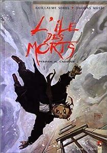 L'Île des morts, tome 4 : Perinde Ac Cadaver par Mosdi
