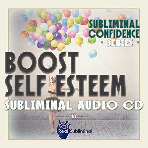 Subliminal Confidence Series: Boost Self Esteem Subliminal Audio CD by Real Subliminal