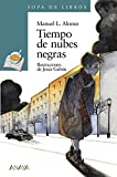 img - for Tiempo de Nubes Negras by Manuel Luis Alonso (1998-09-04) book / textbook / text book