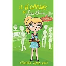La vie compliquée de Léa Olivier 03: Chantage (French Edition)