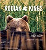 Kodiak Kings, Jason Wood, 1932472444