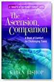The Ascension Companion: A Book of Comfort for Challenging Times