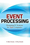 img - for Event Processing: Designing IT Systems for Agile Companies: Designing IT Systems for Agile Companies (Consumer Application & Hardware - OMG) book / textbook / text book