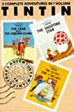 The Adventures of Tintin, Vol. 3 (3 Complete Adventures in 1 Volume)