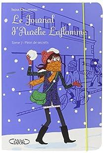 Le journal d'Aurélie Laflamme, tome 7 : Plein de secrets par Desjardins