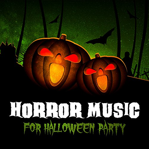 Horror Music for Halloween Party – Scary Halloween Sounds, Halloween Hits, Horror Night, Best Halloween Music