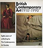 British Contemporary Art, 1910-1990, Alan Bowness, 1871569397