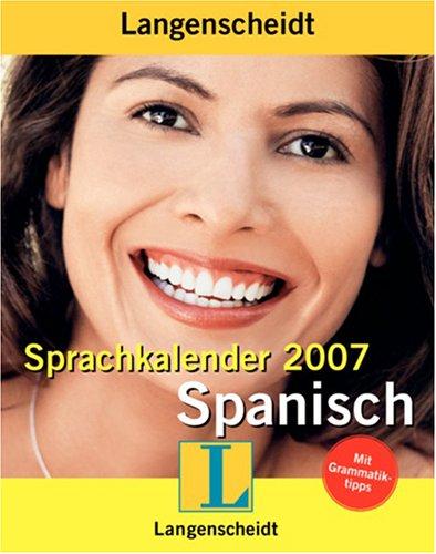 Langenscheidt Sprachkalender Spanisch 2007. (Lernmaterialien)