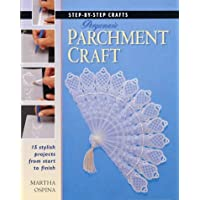 Step by Step Pergamano Parchment Craft