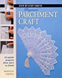 Step by Step Pergamano Parchment Craft (Step-by-step Crafts)