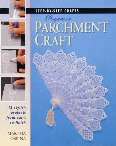 Step by Step Pergamano Parchment Craft (Step-by-step Crafts) by New Holland Publishers Ltd