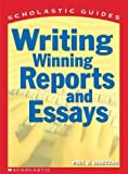 Writing Winning Reports and Essays, Paul B. Janeczko, 0439287189