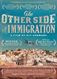 Based on over 700 interviews in Mexican towns where about half the population has left to work in the United States, The Other Side of Immigration asks why so many Mexicans come to the U.S. and what happens to the families and communities they leave ...
