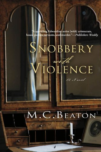 Snobbery with Violence: An Edwardian Murder Mystery (Edwardian Murder Mysteries Book 1)
