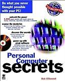Personal Computer Secrets, Bob O'Donnell, 0764531336