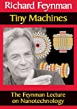 (DVD) Tiny Machines – The Feynman Lecture on Nanotechnology Picture