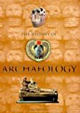 History of Archaeology, Maev Kennedy, 1841003115