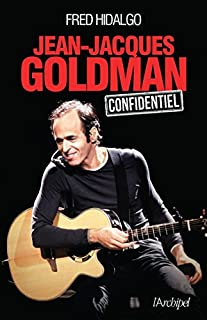 Jean-Jacques Goldman : confidentiel, Hidalgo, Fred