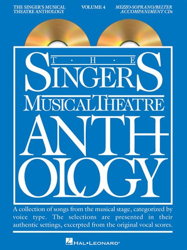 Read Online The Singer's Musical Theatre Anthology, Vol. 4: Mezzo-Soprano/Belter ebook