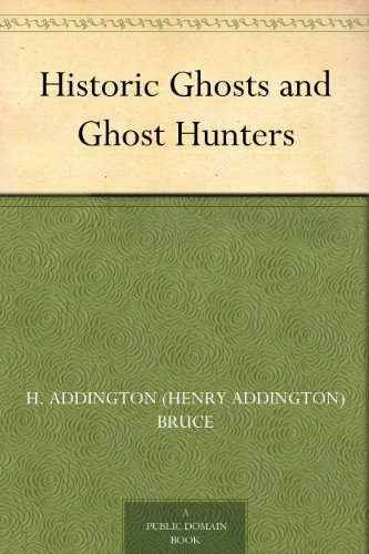 - Historic Ghosts and Ghost Hunters