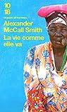 La vie comme elle va par McCall Smith