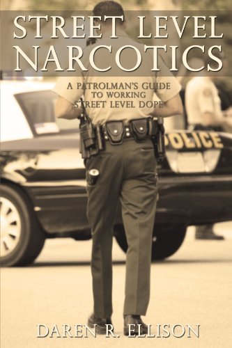 Street Level (Street Level Narcotics: A Patrolman's Guide To Working Street Level Dope)