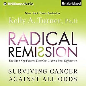 Radical Remission Audiobook