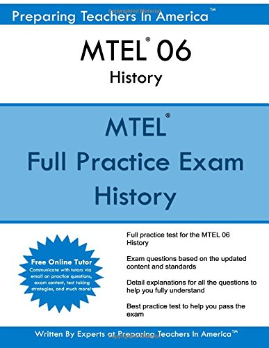 MTEL 06 History: MTEL History Massachusetts Tests For Educator Licensure®