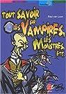 Tout savoir sur les vampires, les monstres par Loon