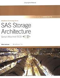 SAS Storage Architecture: Serial Attached SCSI