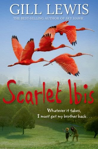 Scarlet Ibis: Amazon.co.uk: Gill Lewis: 9780192793560: Books
