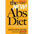 The New Abs Diet:The 6-Week Plan to Flatten Your Stomach and Keep You Lean for Life (The Abs Diet)