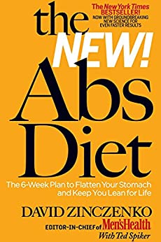 The New Abs Diet:The 6-Week Plan to Flatten Your Stomach and Keep You Lean for Life (The Abs Diet) by [Zinczenko, David, Spiker, Ted]