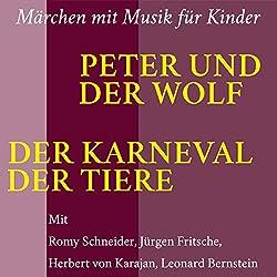 Peter und der Wolf. Der Karneval der Tiere