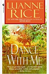 Dance with Me (Rice, Luanne) Kindle Edition