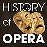 The History of Opera (100 Famous Songs) Album Cover
